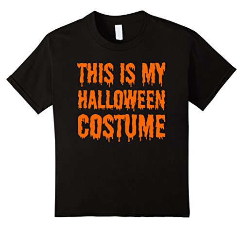 Sister Wife Halloween Costume (Kids This is my Halloween Costume - Funny Trending Tshirt 12 Black)