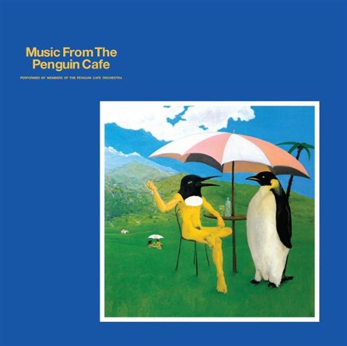 CD : The Penguin Cafe Orchestra - Music From The Penguin Cafe (Remastered, Reissue)
