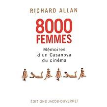 8000 femmes - Mémoires d'un Casanova du cinéma
