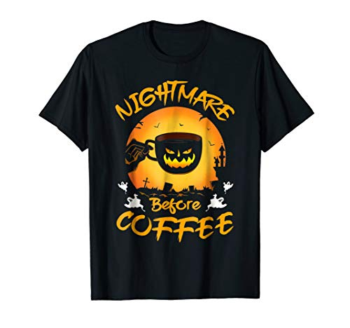 Funny Nightmare Before Coffee Halloween TShirt Cute Mug Gift
