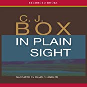 In Plain Sight: A Joe Pickett Novel | C. J. Box