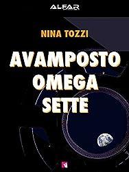 Avamposto Omega Sette (Italian Edition)