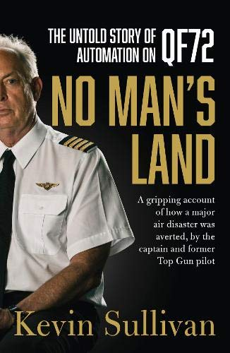 No Man's Land: the untold story of automation and QF72 by ABC Books