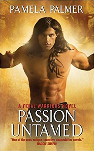 Read Passion Untamed Feral Warriors 3 By Pamela Palmer