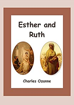 Esther and Ruth by [Ozanne, Charles]