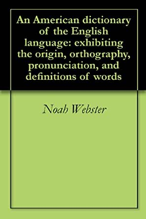 dissertations on the english language noah webster