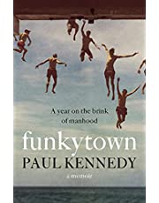 Funkytown: A year on the brink of manhood