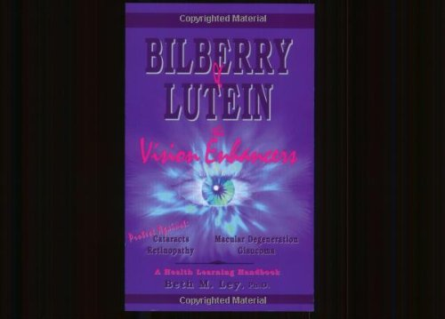 Bilberry Lutein Enhancers Degeneration Retinopathy