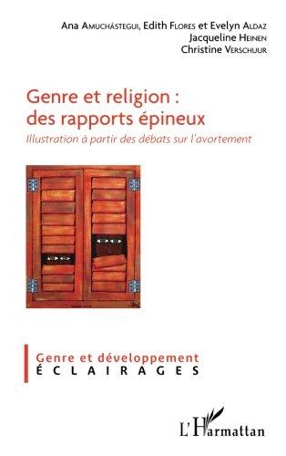 Genre et religion : des rapports pineux: Illustration  partir des dbats sur l'avortement (French Edition)