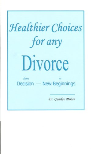 Healthier Choices for any Divorce