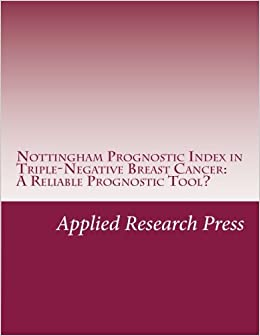 Nottingham Prognostic Index in Triple-Negative Breast Cancer: A Reliable Prognostic Tool?