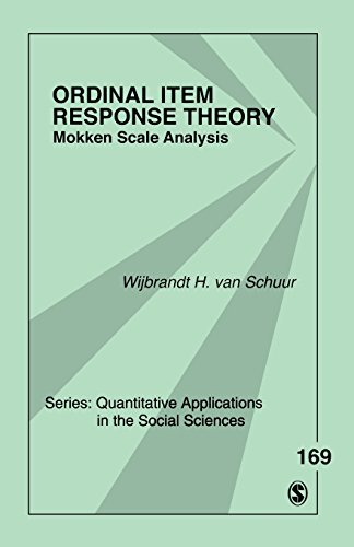 Ordinal Item Response Theory: Mokken Scale Analysis (Quantitative Applications in the Social Sciences)