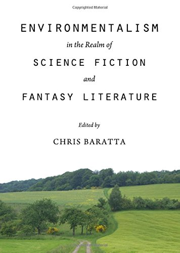 Environmentalism in the Realm of Science Fiction and Fantasy Literature PDF