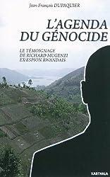 Agenda du génocide (L'). Le témoignage de Richard Mugenzi ex-espion rwandais