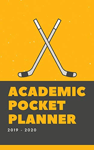 Academic Pocket Planner 2019-2020: Ice Hockey Weekly and Monthly Calendar for To-Do List, Appointment Journal and Academic Agenda Schedule Organizer ... - June 2020 (Trendy Academic Pocket Planner) por Light Feather Journals