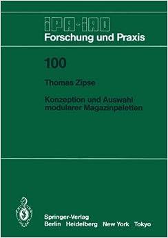 Konzeption und Auswahl modularer Magazinpaletten (IPA-IAO - Forschung und Praxis)