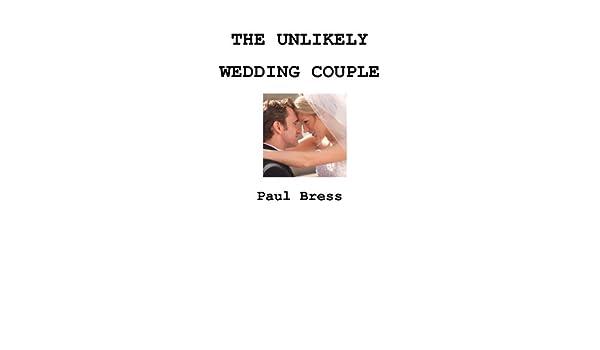 The Unlikely Wedding Couple