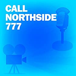 Call Northside 777 (Dramatized)