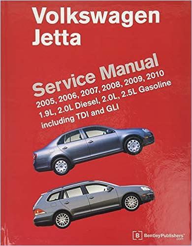Written by Bentley Publishers: Volkswagen Jetta (A5) Service ...