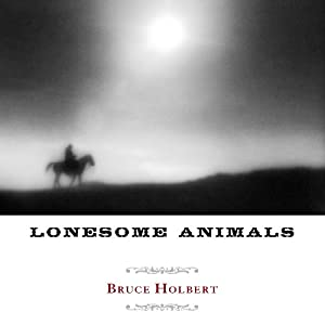 Lonesome Animals Audiobook