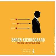 Pensées qui attaquent dans le dos par Sören Kierkegaard