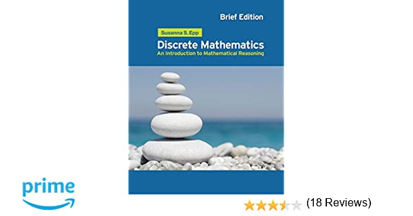 Discrete mathematics introduction to mathematical reasoning discrete mathematics introduction to mathematical reasoning susanna s epp 9780495826170 amazon books fandeluxe Gallery