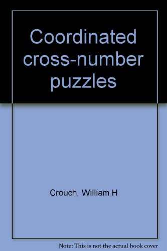 Crossnumber Puzzles (Coordinated cross-number puzzles)