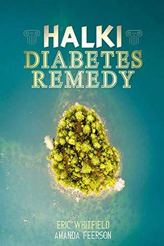 Halki Diabetes Remedy: How to Reverse Diabetes Naturally