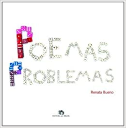 Poemas Problemas Renata Bueno 9788510051316 Amazon Com Books