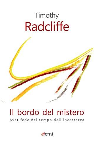 Bordo del mistero  Aver fede nel tempo dell incertezza (Italian Edition) by c5957aa69