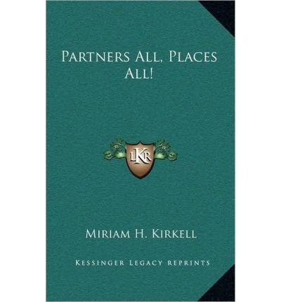 Partners All, Places All! (Hardback) - Common