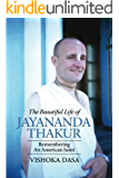 The Beautiful Life of Jayananda Thakur