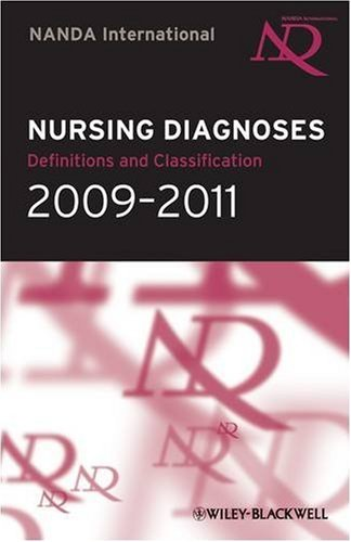 Nursing Diagnoses 2009-2011: Definitions and Classification