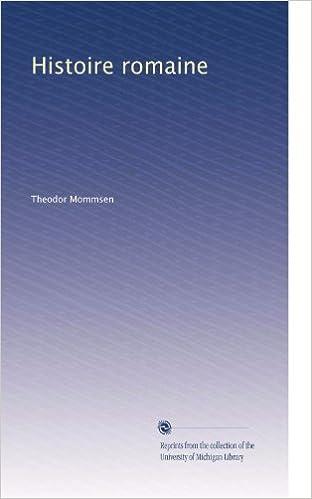 Télécharger le livre en pdf gratuitement Histoire romaine (Volume 5) (French Edition) B003A2J5CE (Littérature Française) MOBI