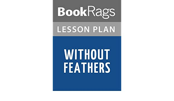 Amazon Lesson Plan Without Feathers By Woody Allen Ebook