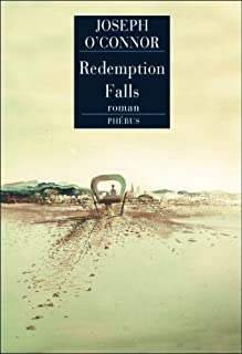 Redemption Falls : roman, O'Connor, Joseph