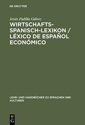 Wirtschaftsspanisch Lexikon  Spanisch Deutsch   Deutsch Spanisch
