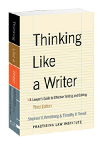 Thinking Like a Writer: A Lawyer's Guide to Effective Writing and Editing 3rd (third) by Armstrong, Stephen V., Terrell, Timothy P. (2008) Paperback PDF