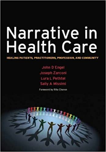 Narrative in Health Care: Healing Patients, Practitioners,