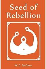Seed of Rebellion (Color Series: Orange) (Volume 1) Paperback