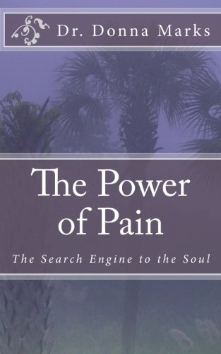 The Power of Pain: The Search Engine to the Soul