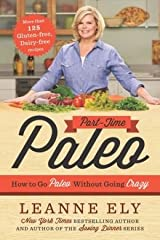 How to Go Paleo Without Going Crazy Part-Time Paleo (Paperback) - Common Paperback