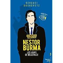 Les nouvelles enquêtes de Nestor Burma - Les loups de Belleville (French Edition)