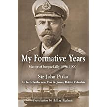 My Formative Years: Master of Barque Lilly 1896-1900