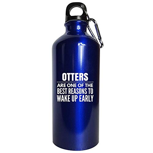 Otters Gift Idea - Reasons To Wake Up Early - Sea otter Present - fur - fish Design - Water Bottle Metallic Blue