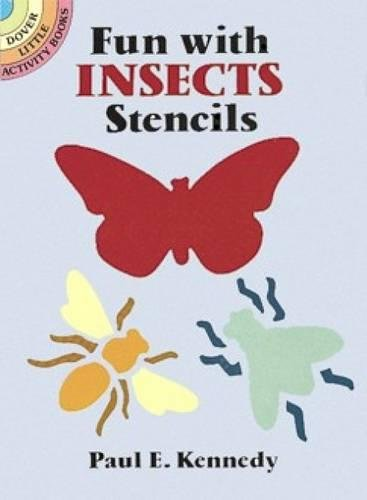 Fun With Insects Stencils (Dover Stencils) -