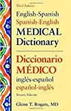 img - for English-Spanish/Spanish-English Medical Dictionary (English and Spanish Edition) 3th (third) edition Text Only book / textbook / text book
