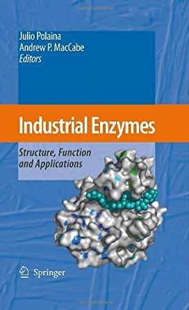 Industrial Enzymes 1, Julio Polaina, Andrew P. MacCabe