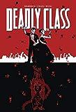 Deadly Class Volume 8: Never Go Back