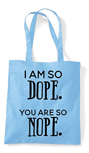Am Shopper Are I Dope Sky Tote So You Blue Bag Nope Statement SxZwIZdqz